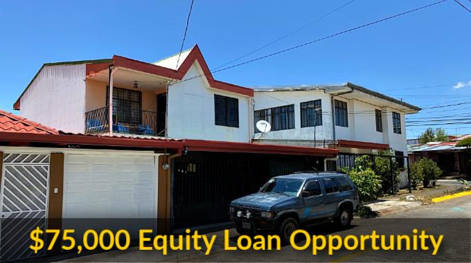$75,000 Equity Loan Heredia