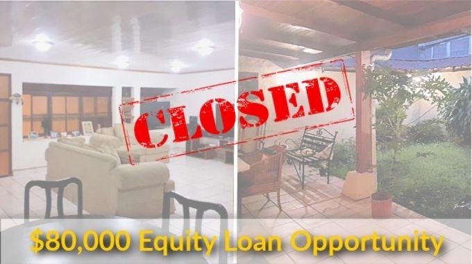 $80,000 Equity Loan Santo Domingo Heredia