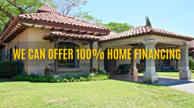100% Home Financing In Costa Rica
